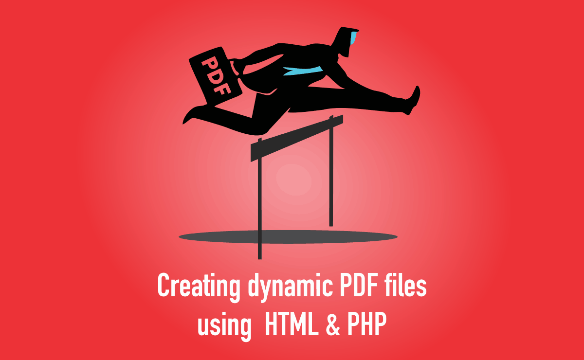 Dynamic PDF files using HTML and PHP